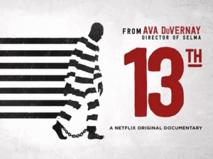 Promotional poster for Netflix documentary 13th